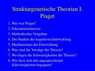Strukturgenetische Theorien I: Piaget