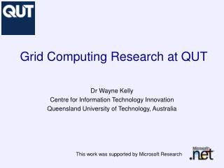 Grid Computing Research at QUT