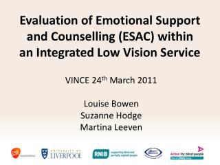 Evaluation of Emotional Support and Counselling ESAC within an Integrated Low Vision Service