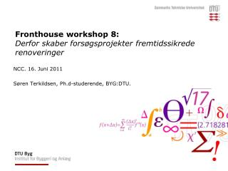 Fronthouse workshop 8: Derfor skaber forsøgsprojekter fremtidssikrede renoveringer