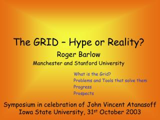 The GRID � Hype or Reality?