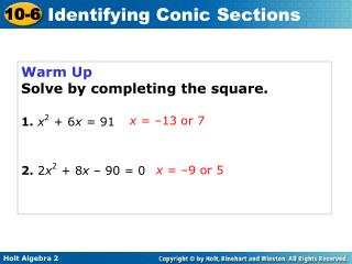Warm Up Solve by completing the square.
