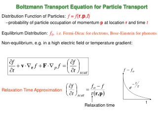 Boltzmann Transport Equation for Particle Transport