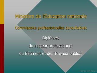 Minist�re de l�Education nationale Commissions professionnelles consultatives
