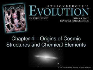 Chapter 4 – Origins of Cosmic Structures and Chemical Elements