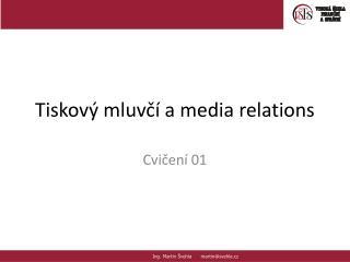 Tiskový mluvčí a media relations