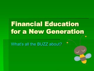 Financial Education for a New Generation