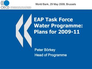 EAP Task Force Water Programme: Plans for 2009-11