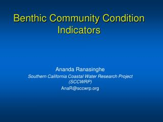 Benthic Community Condition Indicators