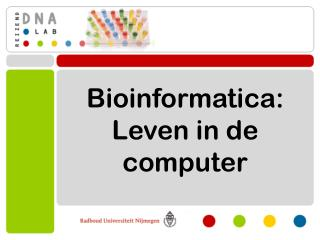 Bioinformatica: Leven in de computer