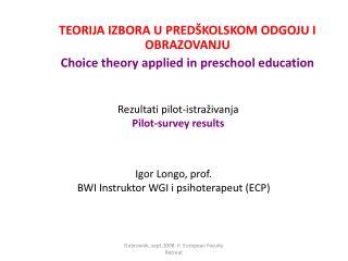 Igor Longo, prof. BWI Instruktor WGI i psihoterapeut (ECP)