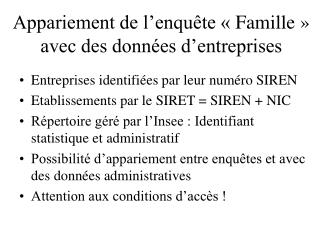 Appariement de l'enquête «Famille» avec des données d'entreprises