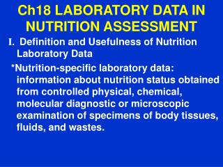 Ch18  LABORATORY DATA IN NUTRITION ASSESSMENT