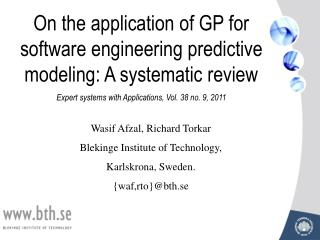 On the application of GP for software engineering predictive modeling: A systematic review