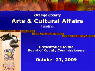 Orange County Arts & Cultural Affairs Funding
