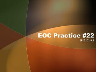 EOC Practice #22