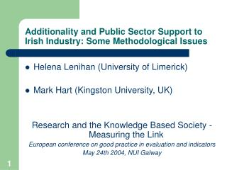 Additionality and Public Sector Support to Irish Industry: Some Methodological Issues