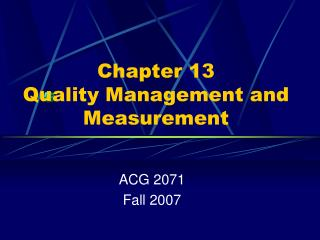 Chapter 13 Quality Management and Measurement