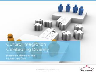 Cultural Integration Celebrating Diversity