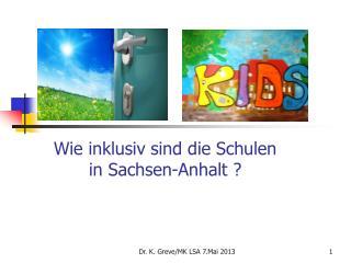 Wie inklusiv sind die Schulen  in Sachsen-Anhalt ?