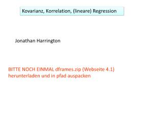 Kovarianz , Korrelation, (lineare) Regression