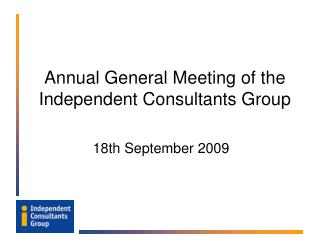 Annual General Meeting of the Independent Consultants Group