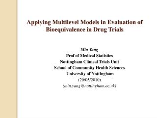 Applying Multilevel Models in E valuation of Bioequivalence  in Drug Trials