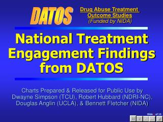 National Treatment Engagement Findings from DATOS