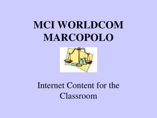 MCI WORLDCOM MARCOPOLO
