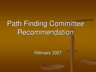 Path Finding Committee Recommendation