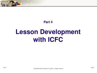 Part 4 Lesson Development  with ICFC
