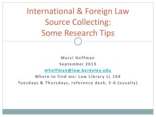 International & Foreign Law Source Collecting: Some Research Tips