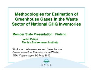 Methodologies for Estimation of Greenhouse Gases in the Waste Sector of National GHG Inventories