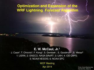 Optimization and Expansion of the                 WRF Lightning  Forecast Algorithm