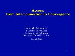 Access: From Interconnection to Convergence
