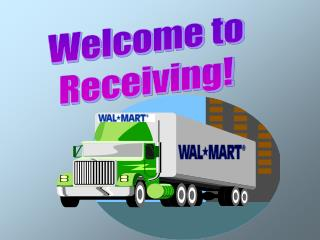 Welcome to Receiving!
