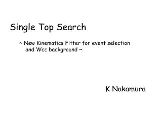 Single Top Search