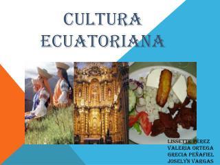Cultura ecuatoriana