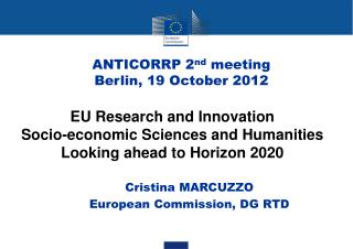 EU Research and Innovation Socio-economic Sciences and Humanities Looking ahead to Horizon 2020