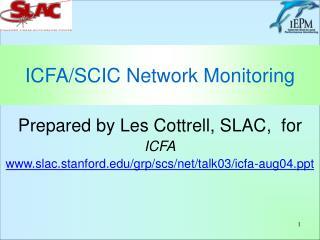 ICFA/SCIC Network Monitoring