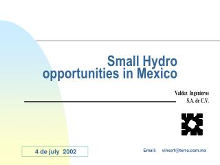 Small Hydro opportunities  in Mexico