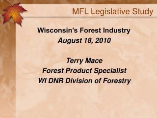 MFL Legislative Study