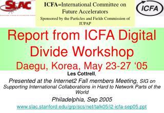 Report from ICFA Digital Divide Workshop Daegu, Korea, May 23-27 '05