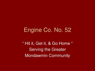 Engine Co. No. 52
