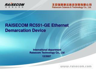 RAISECOM RC551-GE Ethernet Demarcation Device