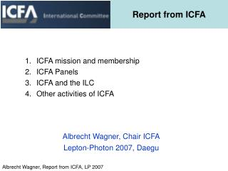 Report from ICFA
