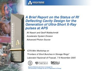 Ali Nassiri and Geoff Waldschmidt Accelerator System Division Advanced Photon Source