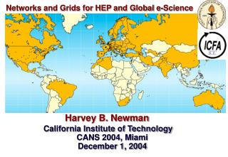 Networks and Grids for HEP and Global e-Science