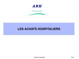 LES ACHATS HOSPITALIERS