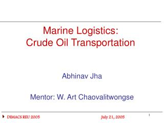 Marine Logistics:  Crude Oil Transportation